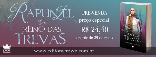 http://editoracrown.com.br/rapunzel-o-reino-das-trevas/
