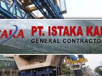 Info Lowongan Kerja BUMN Jakarta PT ISTAKA KARYA (Persero) Untuk Lulusan S1 Teknik