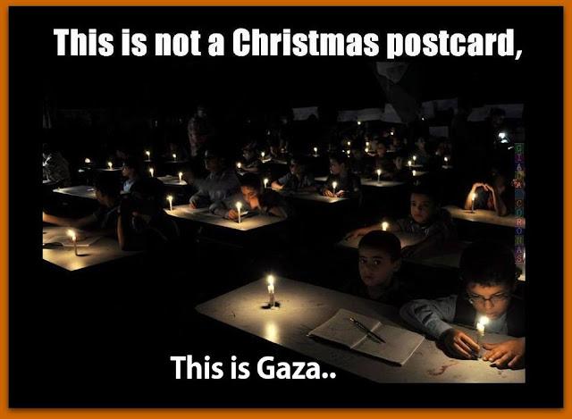 Όχι δεν είναι Χριστουγεννιάτικη κάρτα, σαν αυτές που μας στέλνουν αυτές τις άγιες μέρες, είναι μια καθημερινή εικόνα της ζωής στην Γάζα στη Παλαιστίνη...