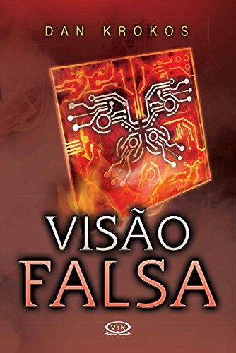Visão falsa - Dan Krokos