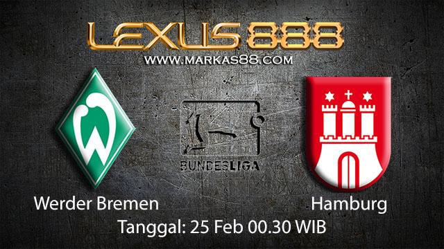 PREDIKSI BOLA - PREDIKSI TARUHAN BOLA WERDER BREMEN VS HAMBURG 25 FEBRUARI 2018 ( GERMAN BUNDESLIGA )