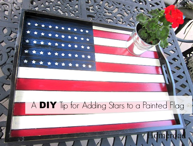 An Easy Tip for Adding Stars to a Hand-Painted Flag www.homeroad.net