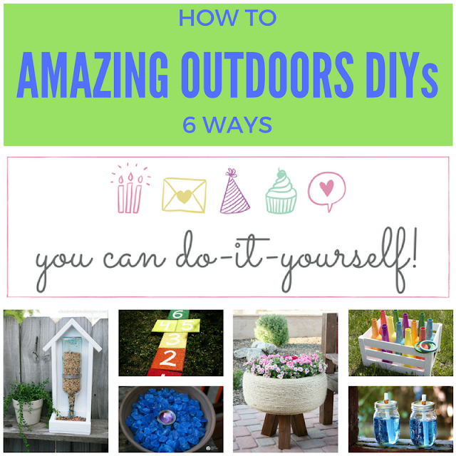 6 amazing outdoor DIYs