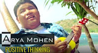 Positive Thinking - Arya Mohen