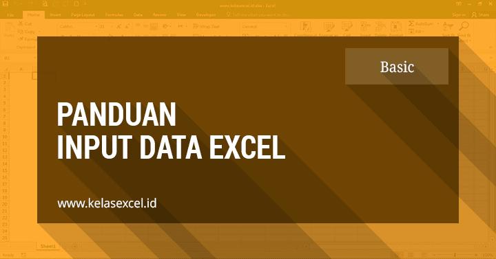 Cara Memasukkan Data Di Microsoft Excel