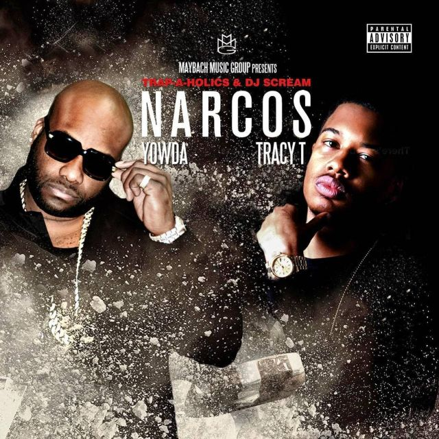 Mixtape: Yowda & Tracy T - Narcos (The Coke-A-Nomics Era)
