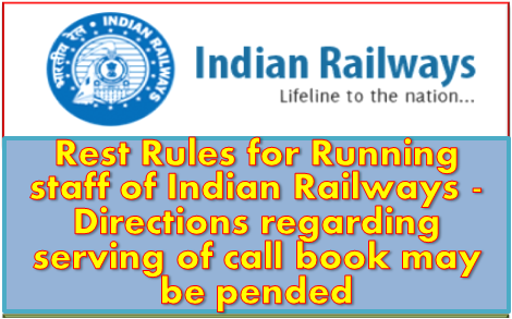 rest-rules-for-running-staff-of-indian-railways