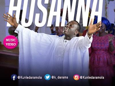 VIDEO: Kunle Daramola - Hosanna
