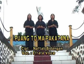 Download Lagu Toraja Puang To Ma'pakatana (Efrata Voice)