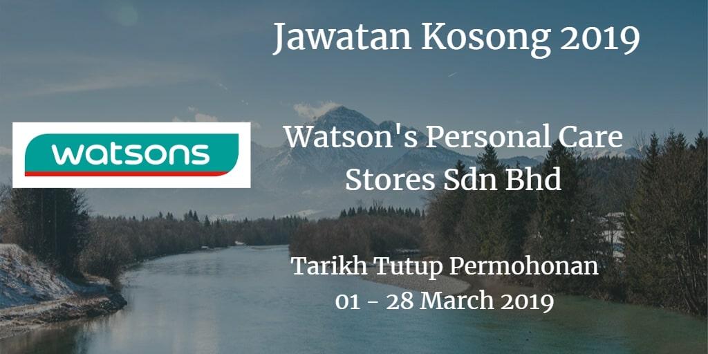 Jawatan Kosong Watson's Personal Care Stores Sdn Bhd 01 - 28 March 2019