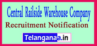 CRWC Central Railside Warehouse Company Limited Recruitment Notification 2017 Last Date 01-05-2017