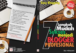 blogger profesional, cara jadi blogger profesional, blog, ngeblog, blogger, langkah mudah jadi blogger