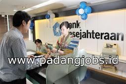 Lowongan Kerja Padang: PT. Bank Kesejahteraan Ekonomi Juli 2018