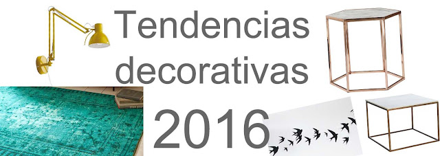 Tendencias en decoración para 2016