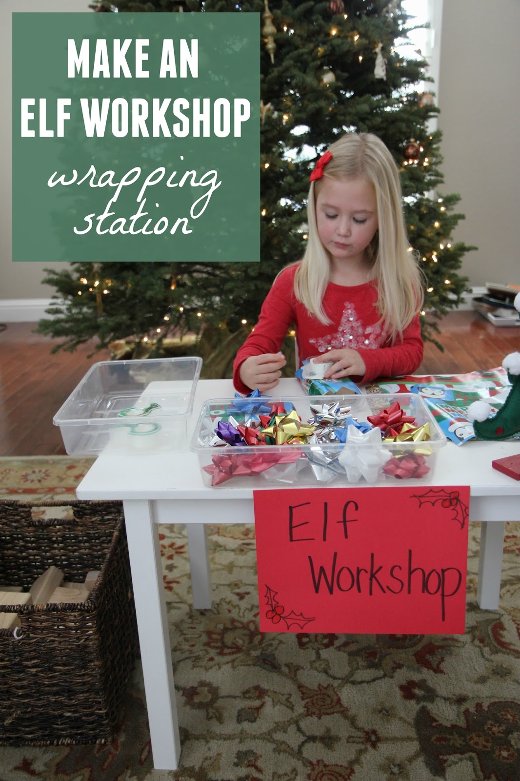 Toddler Approved Create An Elf Workshop Wrapping Station