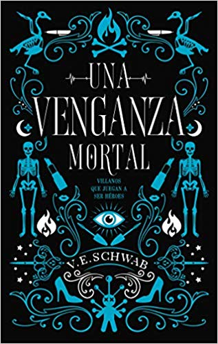 Una venganza mortal de Victoria Schwab