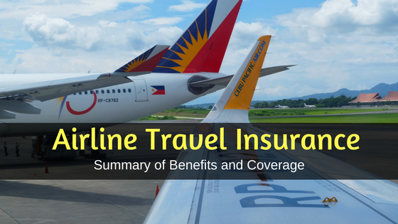 Airline Travel Insurance Summary of Benefits and Coverage