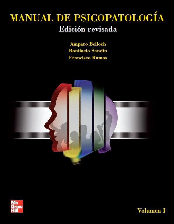 manual de psicopatolog a belloch sand n ramos booksmedicos rh booksmedicos org manual de psicopatologia belloch volumen 1 manual de psicopatología. volumen i (1a texto revisado)