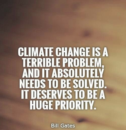 Climate Change Quotes: 20 Years Time...YOU Can Change The FUTURE: Some Famous