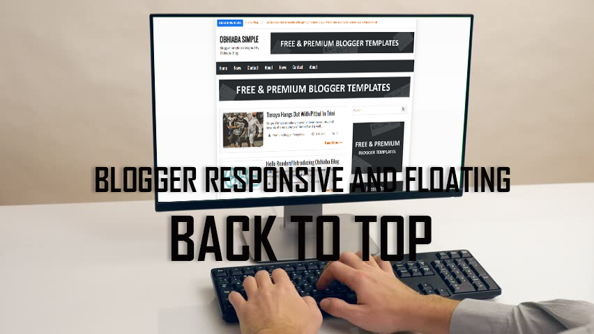 Scrolling Back To Top Button To Blogger