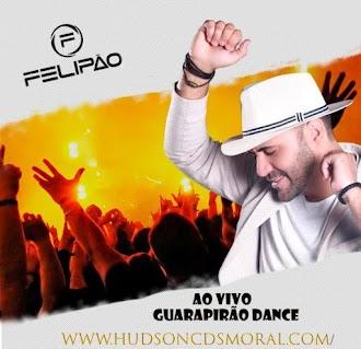 FELIPAO AO VIVO EM SÃO PAULO GUARAPIRAO DANCE
