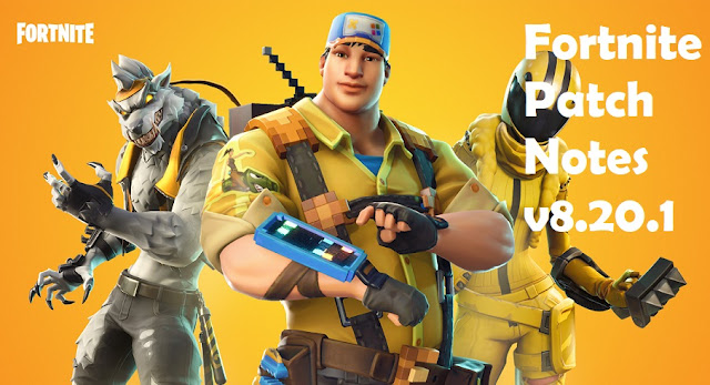 Fortnite Patch Notes V8201 Bug Fixes Update And