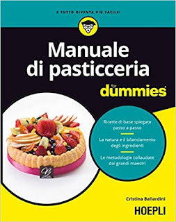 Manuale Di Pasticceria. For Dummies PDF