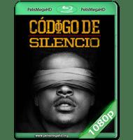 CÓDIGO DE SILENCIO (2017) WEB-DL 1080P HD MKV ESPAÑOL LATINO