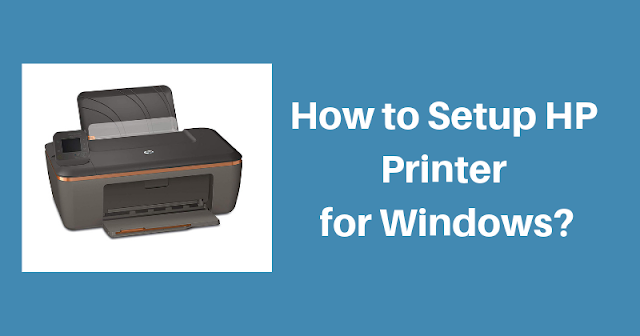 How To Setup HP Printer For Windows