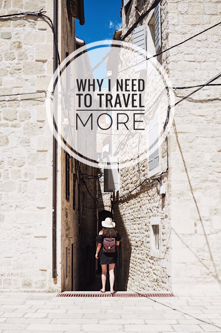 I need to travel more