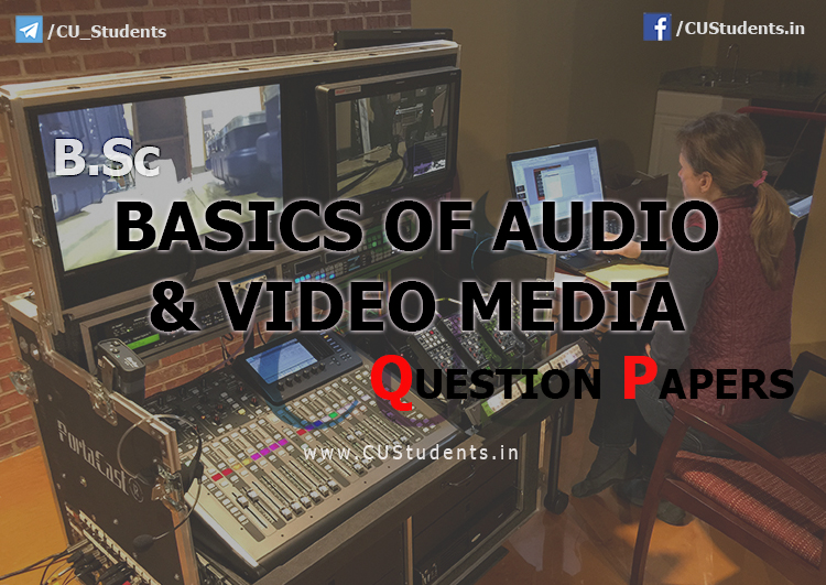 Basic of Audio and Video Media Previous Question Papers