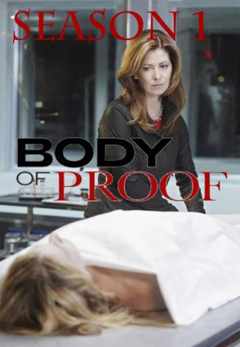 Body of Proof  2011 : Season 1 - Full (9/9)
