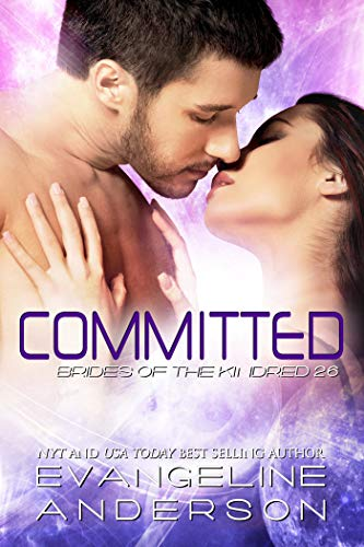 Committed: Brides of the Kindred 26 by Evangeline Anderson