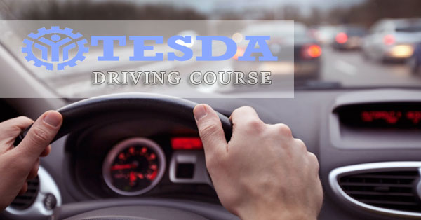 TESDA Driving NC II Course and Accredited Training Centers