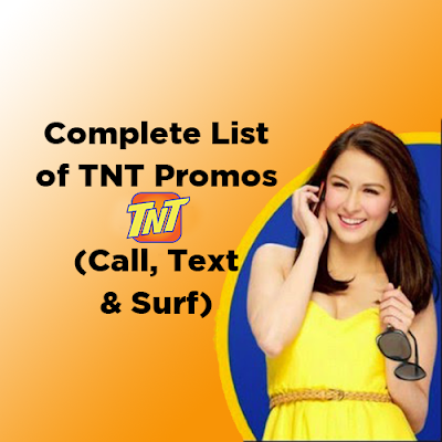 List of TNT Promos 2019 - Call, Text and Internet Data