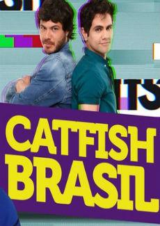 Série Catfish Brasil