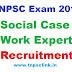TNPSC Exam: Social Case Work Expert Recruitment 2017 - Notification, Online Application, Study Materials