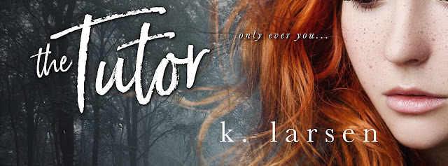 [New Release] THE TUTOR by K Larsen @klarsen_author #Excerpt #Giveaway #UBReview