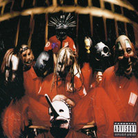 My Favourite Albums That I've Never Reviewed (Part 2): 05. Slipknot - Slipknot