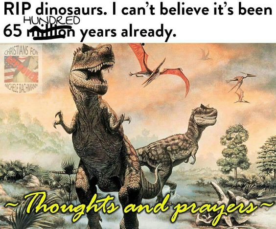 Funny RIP Dinoasaurs Meme Picture