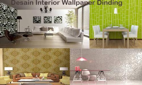 Desain Interior Wallpaper Dinding