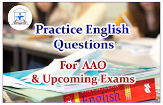 English Questions (Sentence Rearrangement) for Upcoming AAO Exams 2016