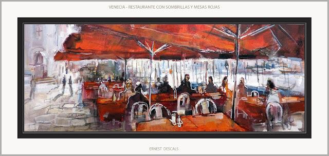 VENECIA-PINTURA-RESTAURANTES-GRAN CANAL-RESTAURANTE-PAISAJES-CUADROS-ARTISTA-PINTOR-ERNEST DESCALS-