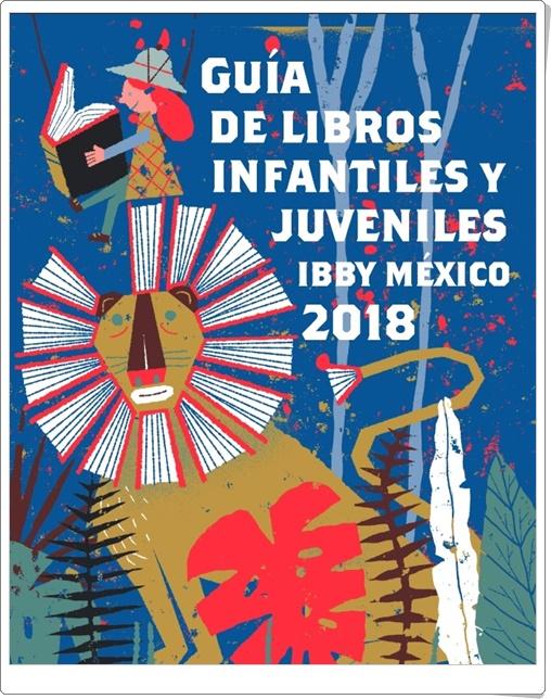 """""""Guía de libros infantiles y juveniles IBBY México 2018"""""""