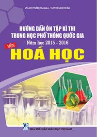 Hướng dẫn ôn tập kỳ thi THPT Quốc gia môn Hóa học - Vũ Anh Tuấn