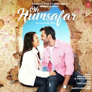 Oh-Humsafar-song-ka-lyrics-Neha-Kakkar-Tony-Kakkar