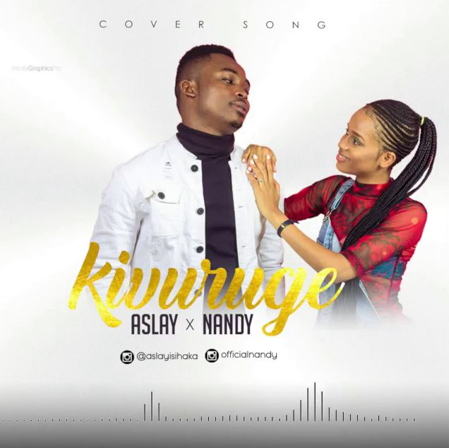 Aslay Ft. Nandy - Kivuruge Remix