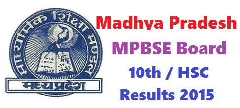 MPBSE MP Board 10th HSC Results 2015