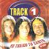 TRACK 1 - TRAIGO MI CANTO - 2002 ( RESUBIDO )