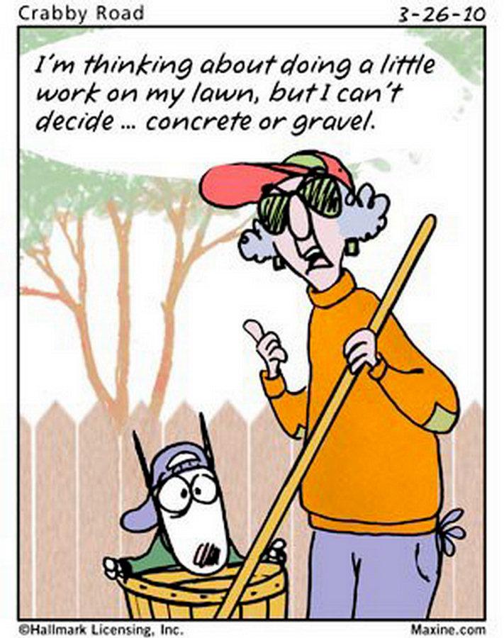 maxine cartoons cartoon funny humor comics quotes fun yard comic spring yardwork jokes amusing mildly stuff chuck handy says lawn
